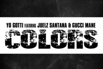 Yo Gotti (Feat. Juelz Santana Gucci Mane) - Colors