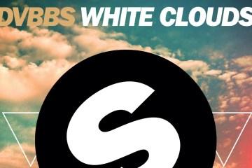 DVBBS - White Clouds (Original Mix)