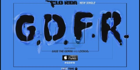 Flo Rida - GDFR ft. Sage The Gemini and Lookas