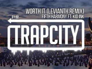 Fifth Harmony - Worth It ft. Kid Ink (Levianth Trap Remix)