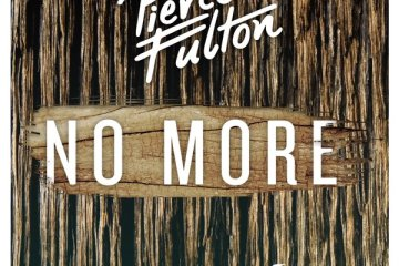 Pierce Fulton - No More