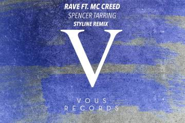 Spencer Tarring ft. MC Creed - Rave (Styline Remix)