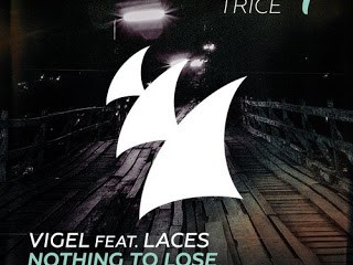 Vigel feat. LACES - Nothing To Lose (Tom Swoon Radio Edit)
