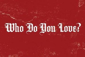 YG - Who Do You Love
