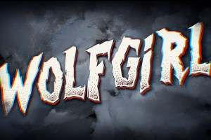 Deathless Legacy - 'Wolfgirl'