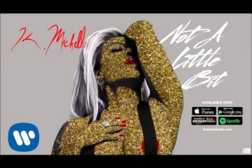 K. Michelle - Not A Little Bit