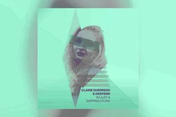 Claire Guerreso & Deepend - I'm Just a Skipping Stone