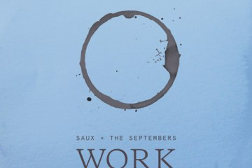 Saux x The Septembers - Work