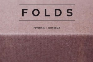 Feverkin & Koresma - Folds
