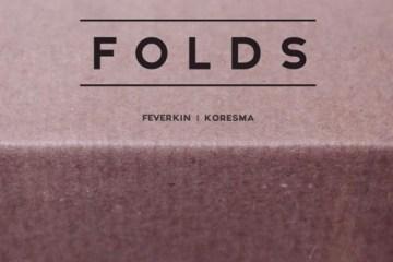 Feverkin & Koresma - Folds