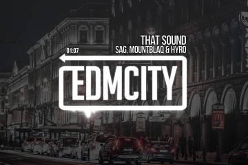 SAG, MountBlaq & HYRO - That Sound