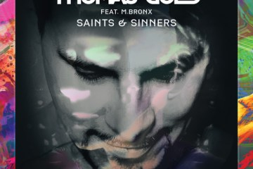 Thomas Gold feat. M.BRONX - Saints & Sinners