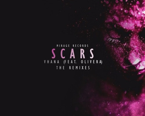 Vhana (feat. Olivera) - Scars (Felicity Remix)
