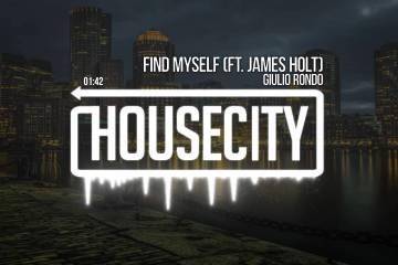 Giulio Rondo - Find Myself (Ft. James Holt)