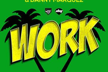 Global Deejays & Danny Marquez feat. Puppah Nas-T & Denise - Work