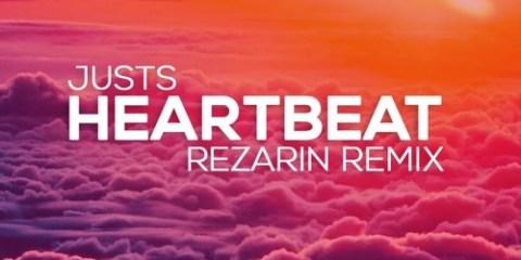 Justs - Heartbeat (REZarin Remix)