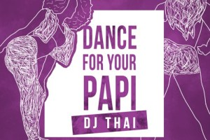 dj-thai-dance-for-your-papi