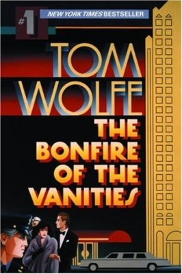 Tom Wolfe - The Bonfire Of The Vanities - Best Financial Thriller Novels
