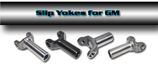 Denny\u0027s Driveshaft Slip yoke for GM automatic and manual