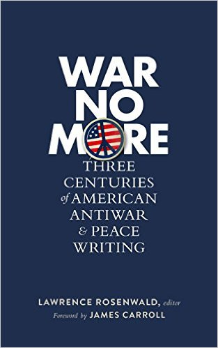 War No More Three Centuries of American Anti-War and Peace Writing - war and peace essay topics