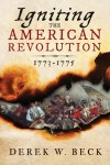 'Igniting the American Revolution: 1773-1775'