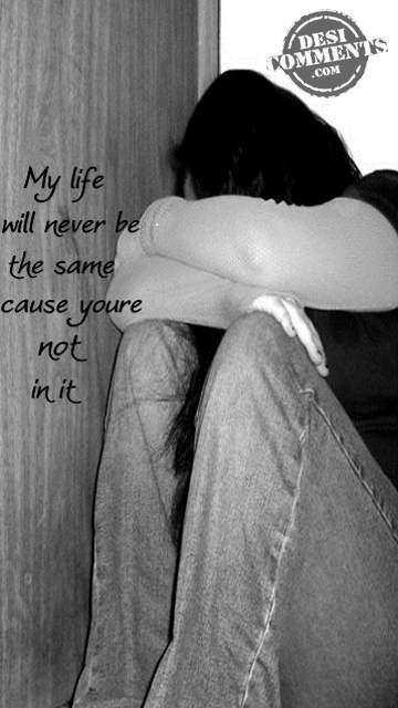 First Love Wallpapers Quotes My Life Will Never Be The Same Desicomments Com