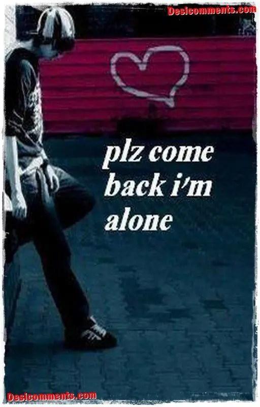 Desi Punjabi Wallpapers Quotes Please Come Back I M Alone Desicomments Com