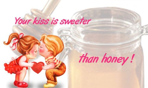Kisses Wallpapers With Quotes Your Kiss Is Sweeter Than Honey Desicomments Com