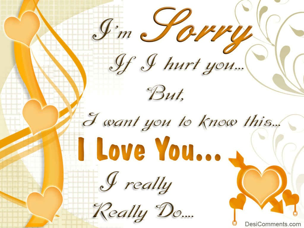 Love And Sad Quotes Wallpapers I Am Sorry If I Hurt You Desicomments Com