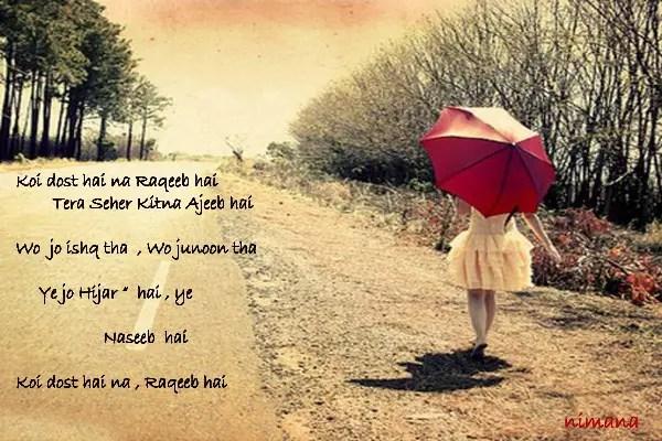 Sad Wallpapers With Quotes Hindi Koi Dost Hai Na Raqeeb Hai Desicomments Com