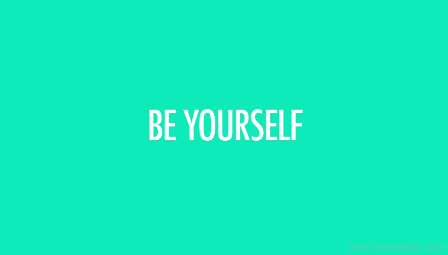 Download Lovely Wallpapers With Quotes Be Yourself Pictures Images Graphics Page 6