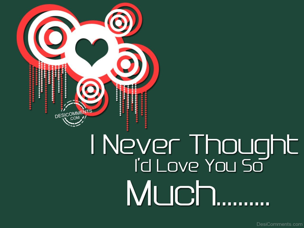 Falling In Love Quotes Wallpapers I Never Thought I D Love You So Much Desicomments Com