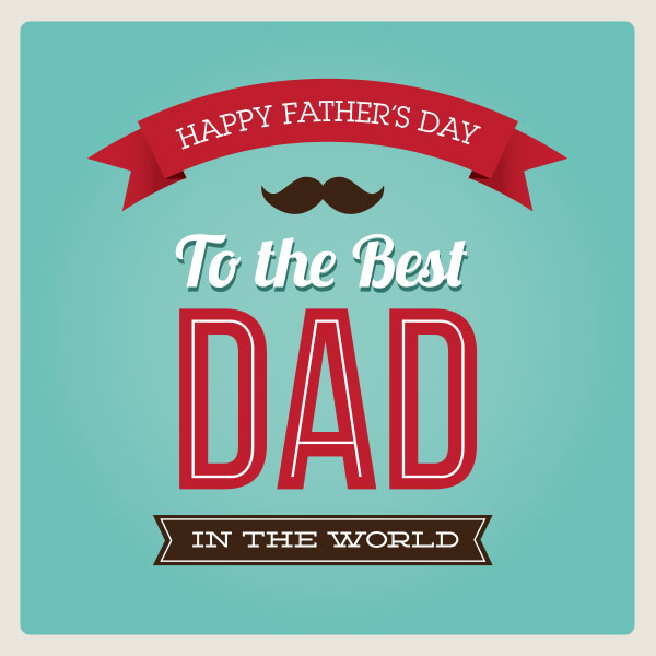 Happy Father\u0027s Day 2014 Cards, Vectors, Quotes  Poems - father day cards from daughters