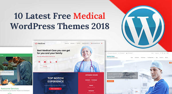Top 10 Best Free Medical WordPress Themes 2018 for Hospitals  Doctors