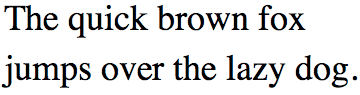 The phrase 'A quick brown fox jumps over the lazy dog' set in Times New Roman