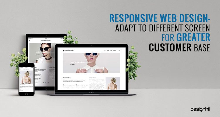 Responsive Web Design - Adapt To Different Screen For Greater