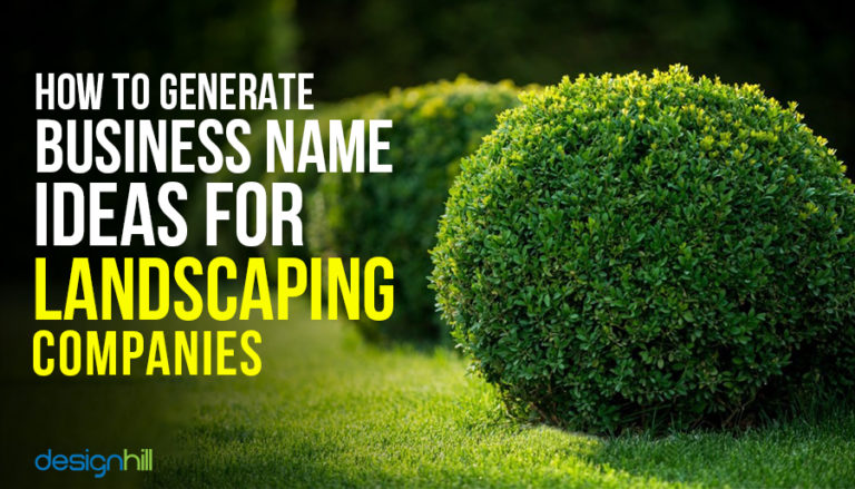 How To Generate Business Name Ideas For Landscaping Companies