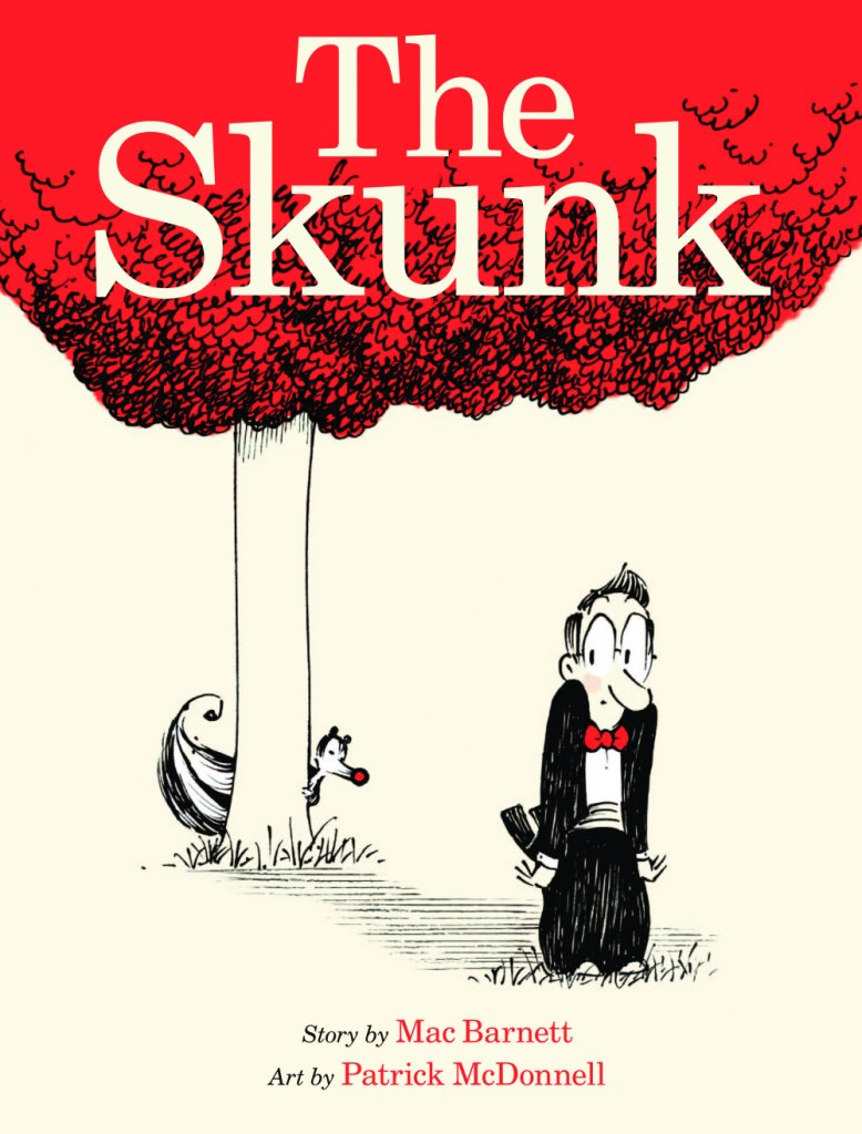 The Skunk by Mac Barnett and Patrick McDonnell