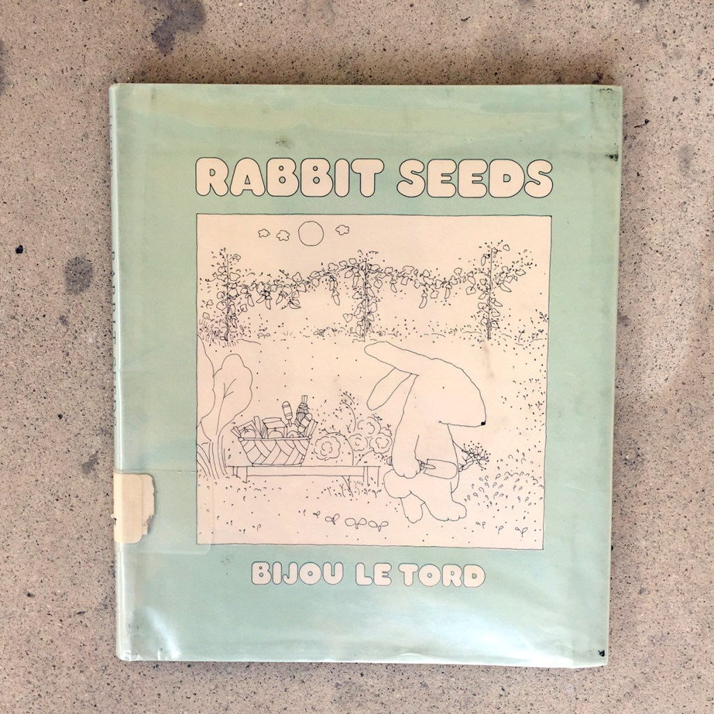 Rabbit Seeds by Bijou Le Tord