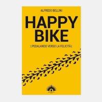 Happy Bike, Pedalando verso la felicità.