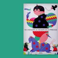 """""""100 chevaliers au secours de la princesse"""", Camilla Falsini per Éditions Amaterra"""