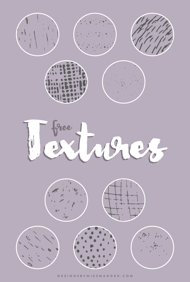 http://i0.wp.com/www.designsbymissmandee.com/wp-content/uploads/2016/01/Textures.png?resize=640%2C950