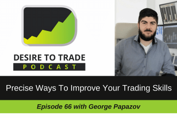 dttp-066-precise-ways-to-improve-your-trading-skills-george-papazov