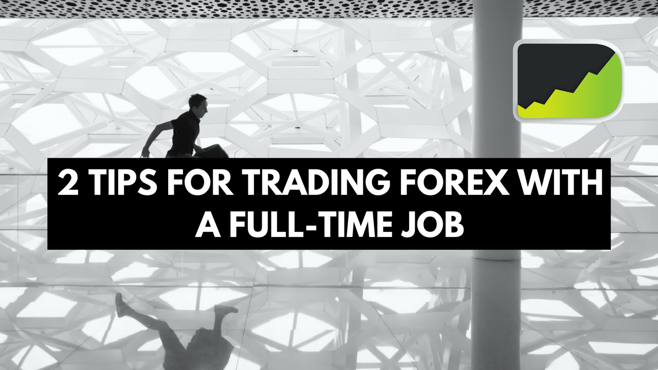 Forex as a job