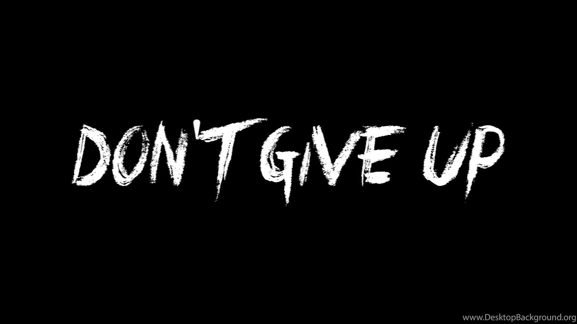 Diet Motivation Quotes Wallpaper Never Give Up On Your Dreams Images Wallpapers Other