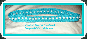 Crochet Beaded Headband 2.0 {free crochet pattern}