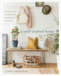Well-Crafted Home by Janet Crowther {Book Review}