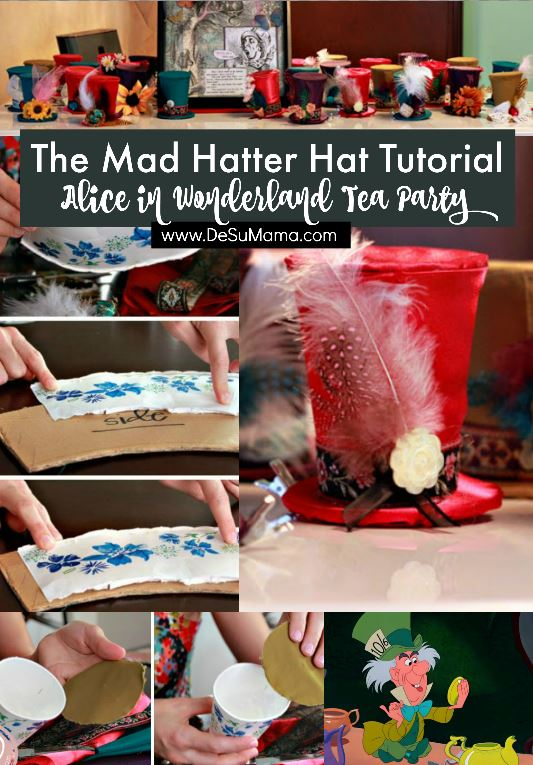 Make this DIY Mad Hatter Tea Party Hat Tutorial - De Su Mama