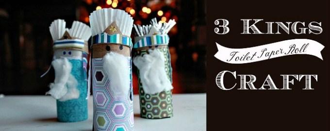 toilet roll craft, 3 kings craft, celebrating dia de los reyes, legacy craft