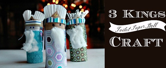 Toilet Paper Roll Craft: Celebrating Dia de los Reyes